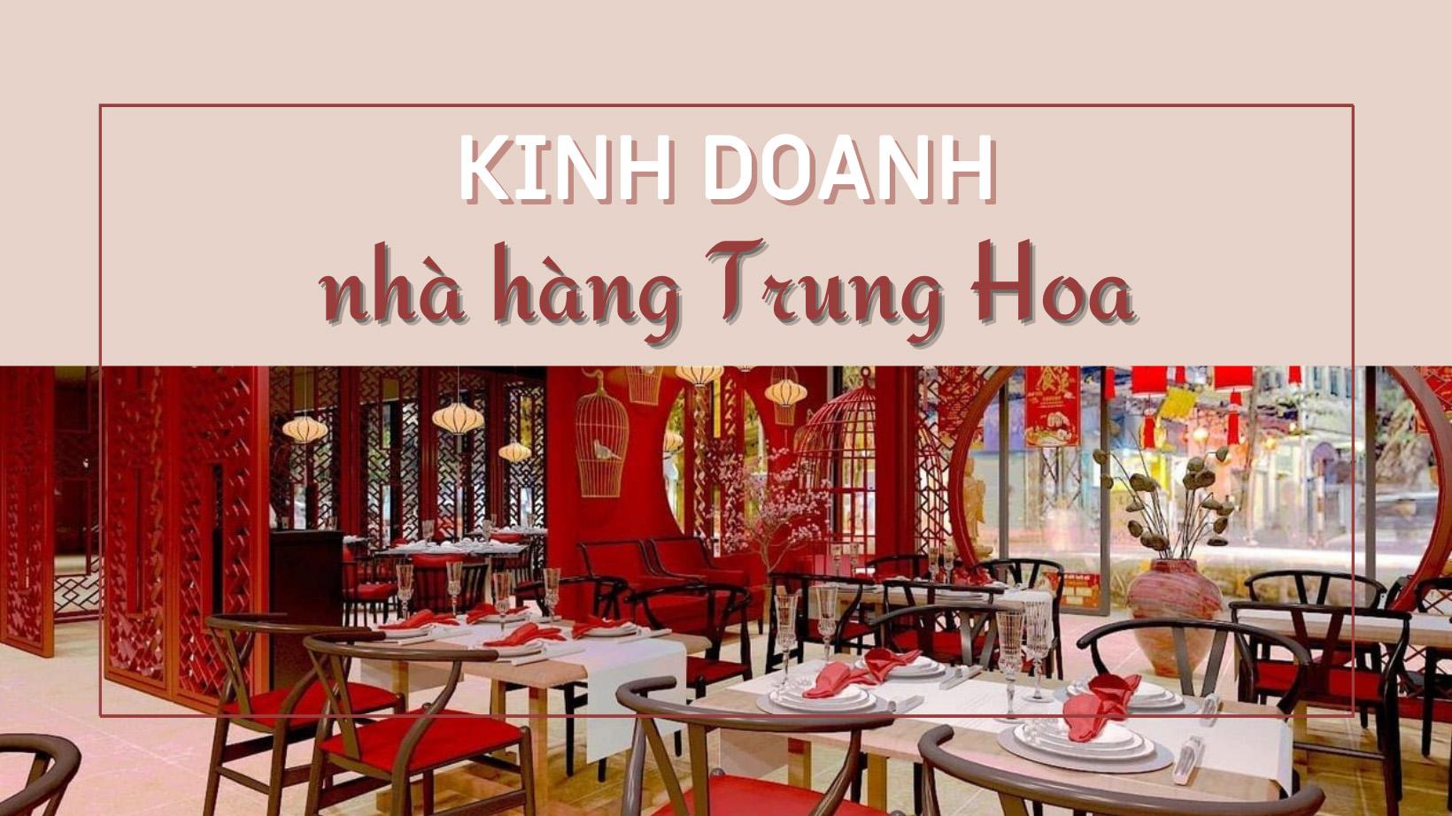 5 chìa khóa để kinh doanh nhà hàng Trung Hoa thành công
