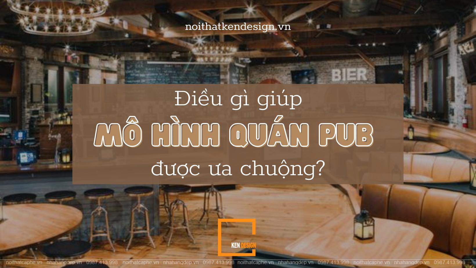 Điều gì giúp mô hình quán pub được ưa chuộng?