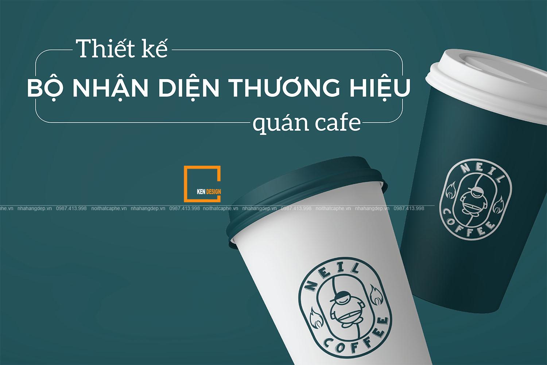 Hiểu đúng về thiết kế bộ nhận diện thương hiệu quán cafe
