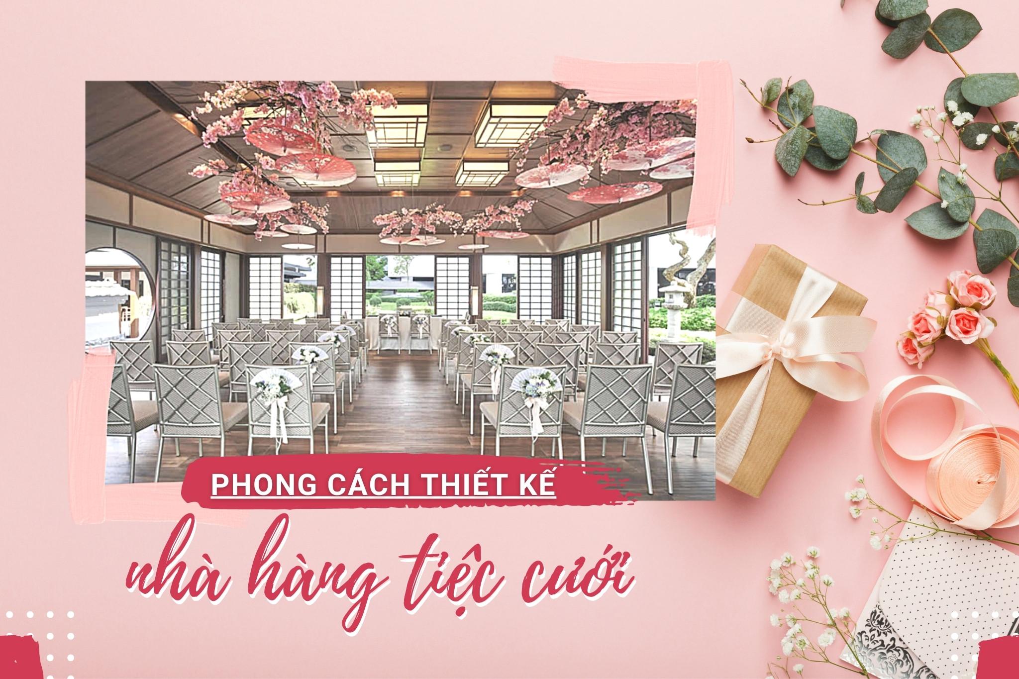 3 phong cách thiết kế nhà hàng tiệc cưới dẫn đầu xu hướng