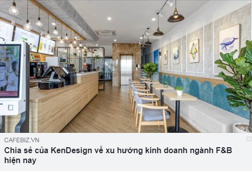 http://cafebiz.vn/chia-se-cua-kendesign-ve-xu-huong-kinh-doanh-nganh-fb-hien-nay-20190911170853828.chn